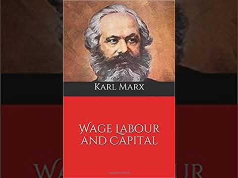 Karl Marx   Wage Labour and Capital   02   Preliminary