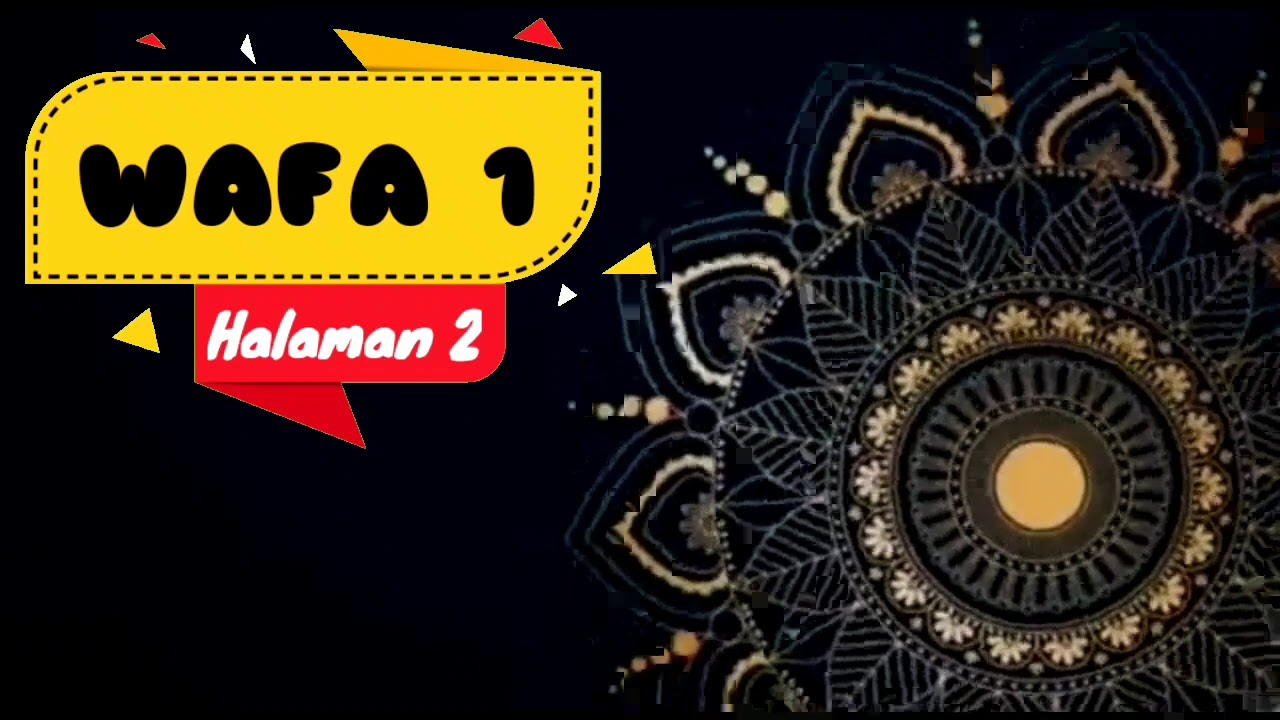 Wafa 1 Halaman 2 Sdit Al Izzah Kota Sorong Youtube