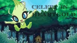 HOW TO GET CELEBI IN HG/SS