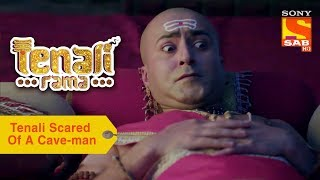 Your Favorite Character | Tenali Scared Of A Cave-Man | Tenali Rama