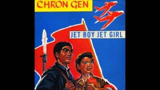 Chron Gen Jet Boy Jet Girl Classic UK82 Punk Rock