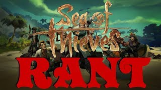 Sea of Thieves Rant/Review