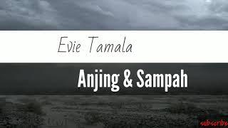 Gambar cover Evie Tamala - Anjing & Sampah