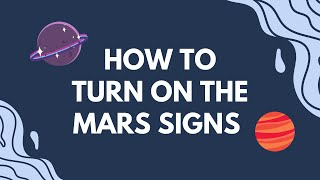 Gambar cover How To 'TURN ON' The Mars Signs | Hannah's Elsewhere