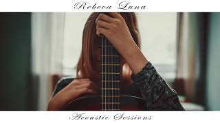 Bella y Sensual - Acoustic cover by Rebeca Luna (Audio)