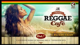🍹🏝️ Vintage Reggae Café Vol. 7 FULL ALBUM NEW 2018 🏝️🍹