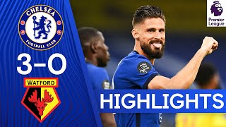 Chelsea 3 0 Watford | Chelsea Keeps The Hopes For Top 4 Spot Alive | Premier League Highlights