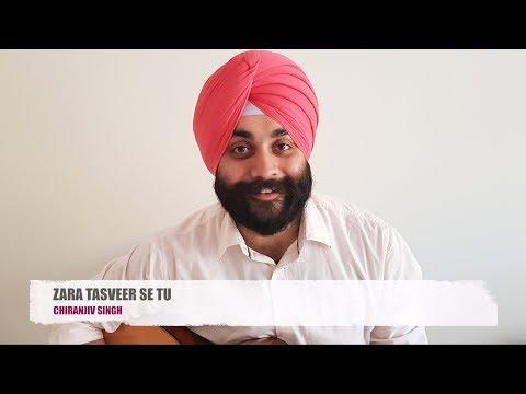 ZARA TASVEER SE TU || PARDES || COVER || CHIRANJIV SINGH