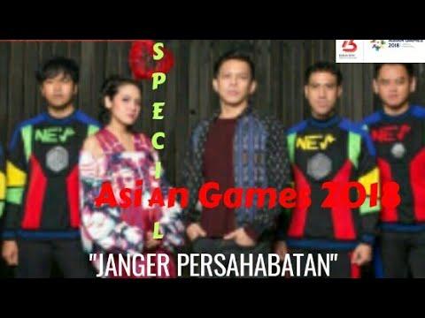 Special Asian Games 2018 Janger Persahabatan - Nev Band,Ariel Noah,Dea (Lyric)