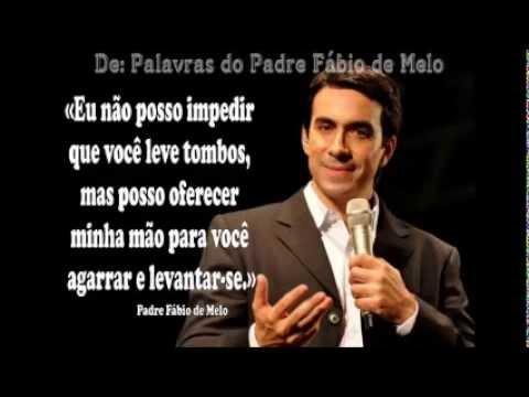 Linda Mensagem Religiosa Pe Fabio De Melo Para Whatsapp Youtube
