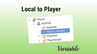 Variable Local-To-Player | Roblox Scripting