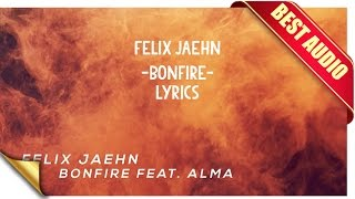 Felix Jaehn Bonfire Lyrics BEST AUDIO