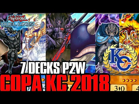 7 DECKS PARA LA COPA KC ABRIL 2018 | P2W | Yu-Gi-Oh! Duel Links