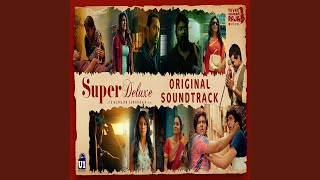 Vaembu Of Super Deluxe (feat. Govind Vasantha)