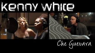 Kenny White - Che Guevara (Official video)