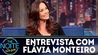 Entrevista com Flávia Monteiro | The Noite (06/09/18)