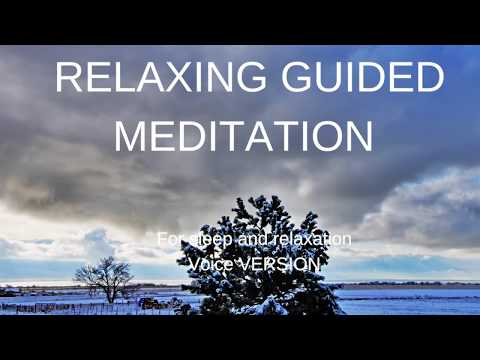 VOICE VERSION RELAXING GUIDED MEDITATION for sleep and relaxation