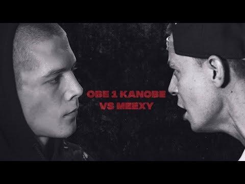 видео: Obe 1 Kanobe VS Meexy