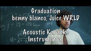 benny blanco, Juice WRLD - Graduation Acoustic Karaoke Instrumental