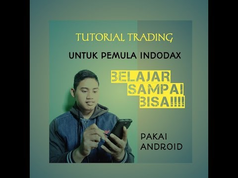 TUTORIAL TRADING INDODAX BAGI PEMULA  PAKAI HP ANDROID (BELAJAR SAMPAI BISA)