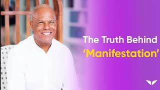 The NEW way to manifest what you really want | Michael Bernard Beckwith