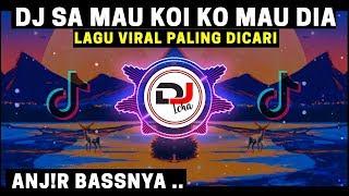Download Lagu DJ SA MAU KOI KO MAU DIA TIK TOK VIRAL 2020 mp3