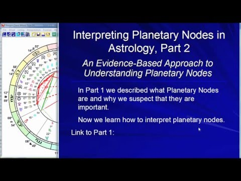 Interpreting Planetary Nodes in Astrology, Part 2