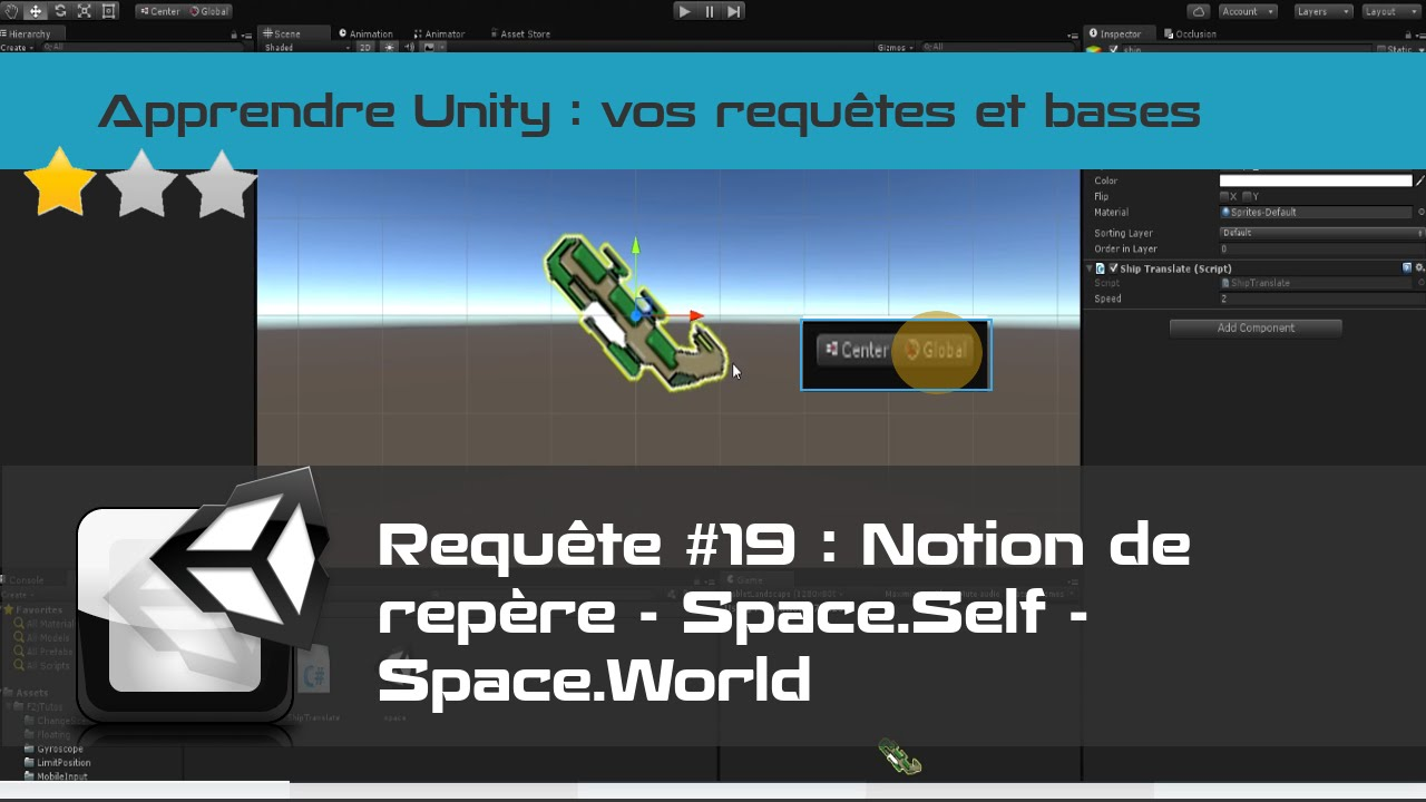 [Unity 3D] Etude de Transform Translate - Repère local ou world
