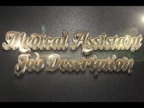 Medical Assistant Job Description-Medical Assistant Duties Of A