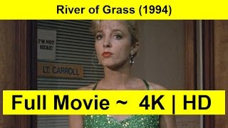 River of Grass Full Length 1994