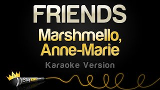 Marshmello Anne Marie FRIENDS Karaoke Version