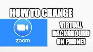 How To Change ZOOM Virtual Background on PHONE!