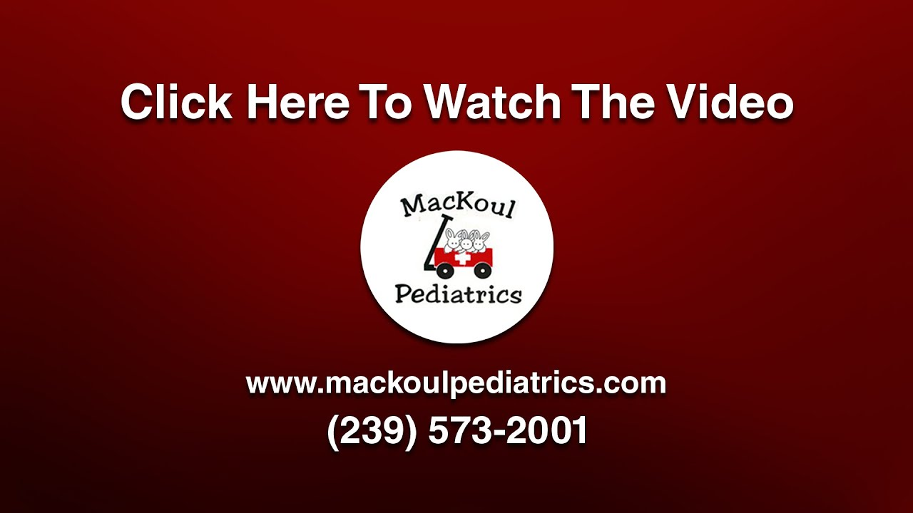 welcome to mackoul pediatrics cape coral pediatrician fort myers welcome to mackoul pediatrics cape coral pediatrician fort myers pediatrics