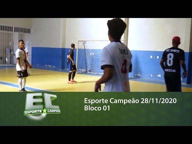 Esporte Campeão 28/11/2020 - Bloco 01