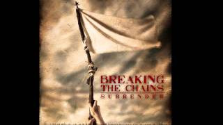Breaking The Chains - The Warning (FREE DOWNLOAD)