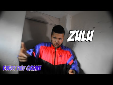 Every Day Grime [Freestyle] - Zulu