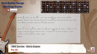 I Will Survive - Gloria Gaynor Guitar Backing Track with scale, chords and lyrics