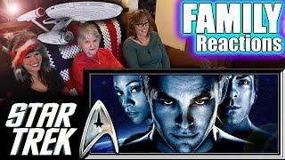 STAR TREK 2009 | FAMILY Reactions