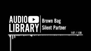Brown Bag Silent Partner