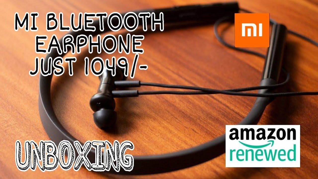 Renewed Mi Neckband Bluetooth Earphones Unboxing First Impression Amazon Renewed My Opinion Youtube