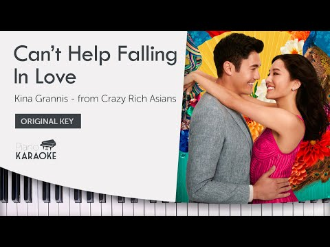 Crazy Rich Asians - Can't Help Falling In Love - Karaoke Sing Along - Kina Grannis (Original Key)
