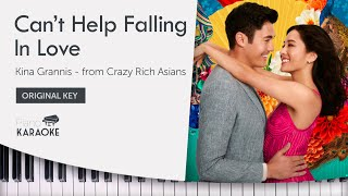 Crazy Rich Asians - Can't Help Falling In Love - Karaoke Sing Along - Kina Grannis (Original Key)