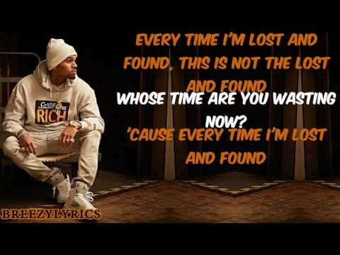 Chris Brown Lost And Found Lyric Video