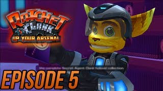 Ratchet and Clank 3: Up Your Arsenal - Episode 5