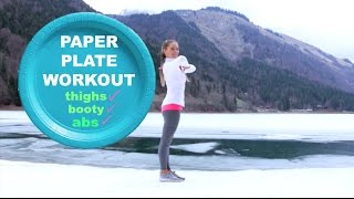 HOME WORKOUT - EXERCISE VIDEO - PAPER PLATE ROUTINE - thighs, abs and booty toning