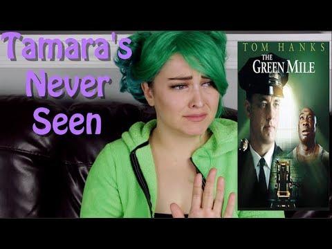 The Green Mile - Tamara's Never Seen