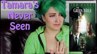 The Green Mile - Tamara's Never Seen