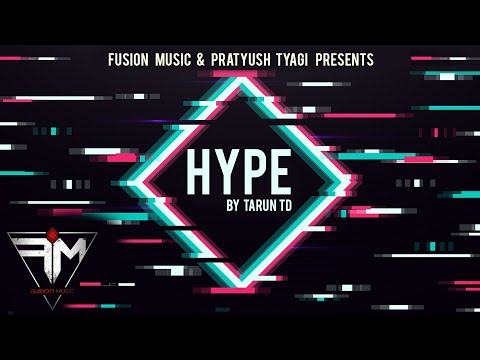 Hype - Tarun TD | Official Music Video | Hip Hop 2019 | Fusion Music