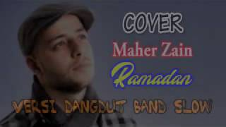 Download MAHER ZAIN RAMADAN DANGDUT BAND SLOW COVER KEYBOARD