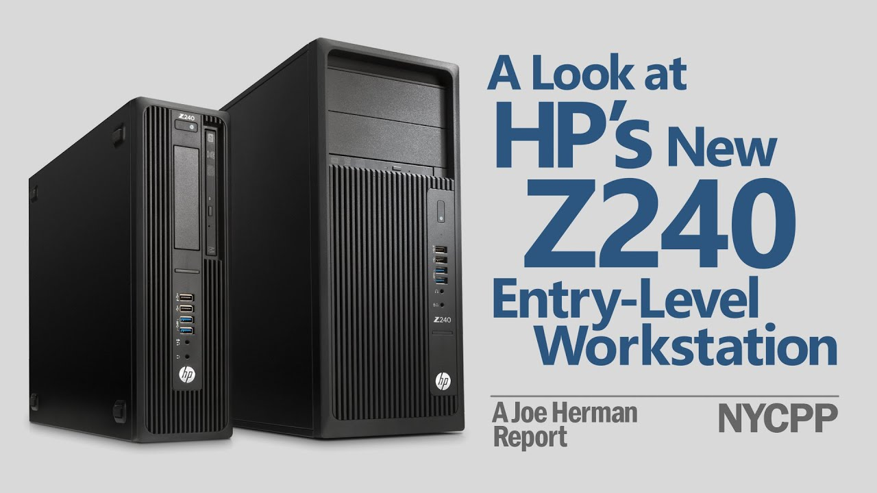 A Look at HP's Z240 Entry-Level Workstation